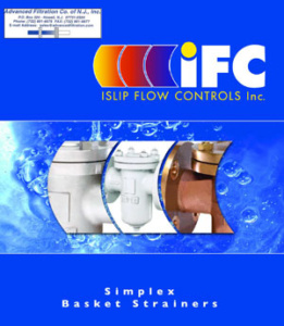 IFC Islip Flow Controls Basket and Y Strainers